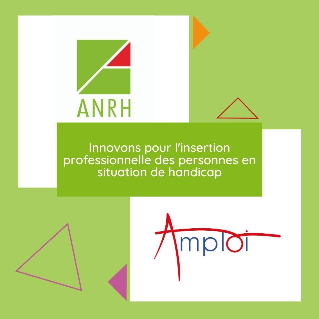 Rapprochement ANRH et AMPLOI - Innover pour l'insertion professionnelle des personnes en situation de handicap